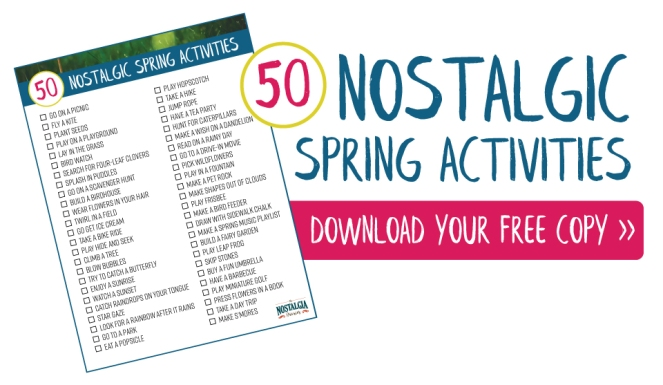 50-nostalgic-spring-activities-nostalgia-diaries-download-now